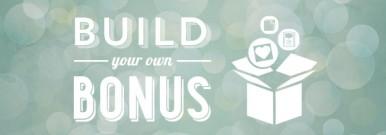Build Your Own Bonus